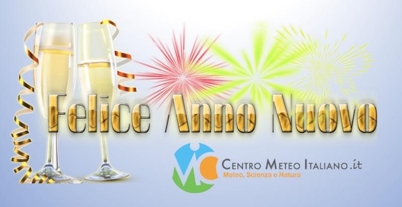 Auguri Di Buon Anno Nuovo Dal Centro Meteo Italiano Il Nostro 2017