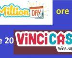 million day vincicasa 8 febbraio 2019