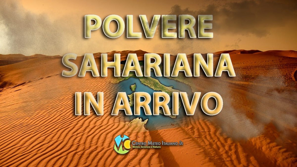 """Polvere sahariana in arrivo sull'Italia, con i cieli che verranno offuscati dalla """"sabbia"""" del deserto nei prossimi giorni."""