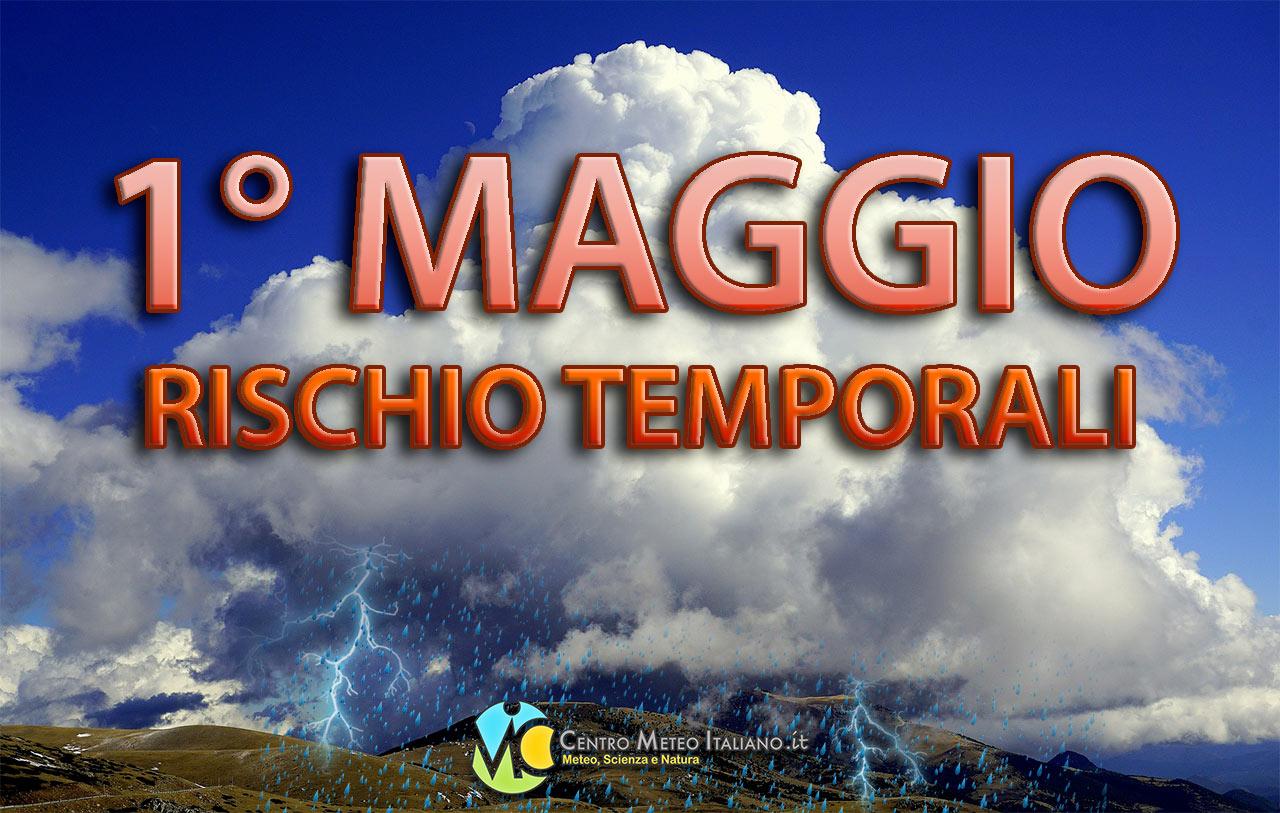 Giorno del Primo Maggio con temporali in Italia, vediamo dove