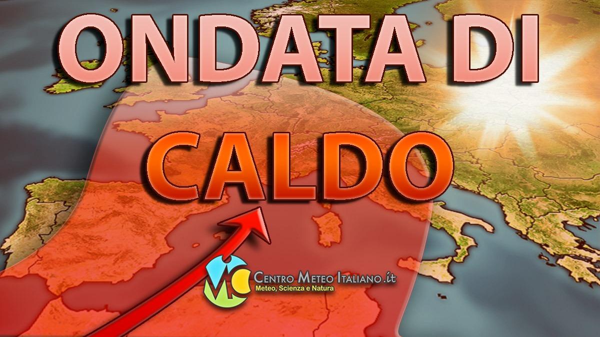 Intensa e prolungata ondata di caldo in Europa e in Italia