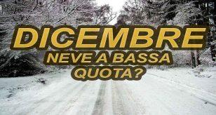 Inizio di dicembre con freddo e neve a bassa quota in Italia
