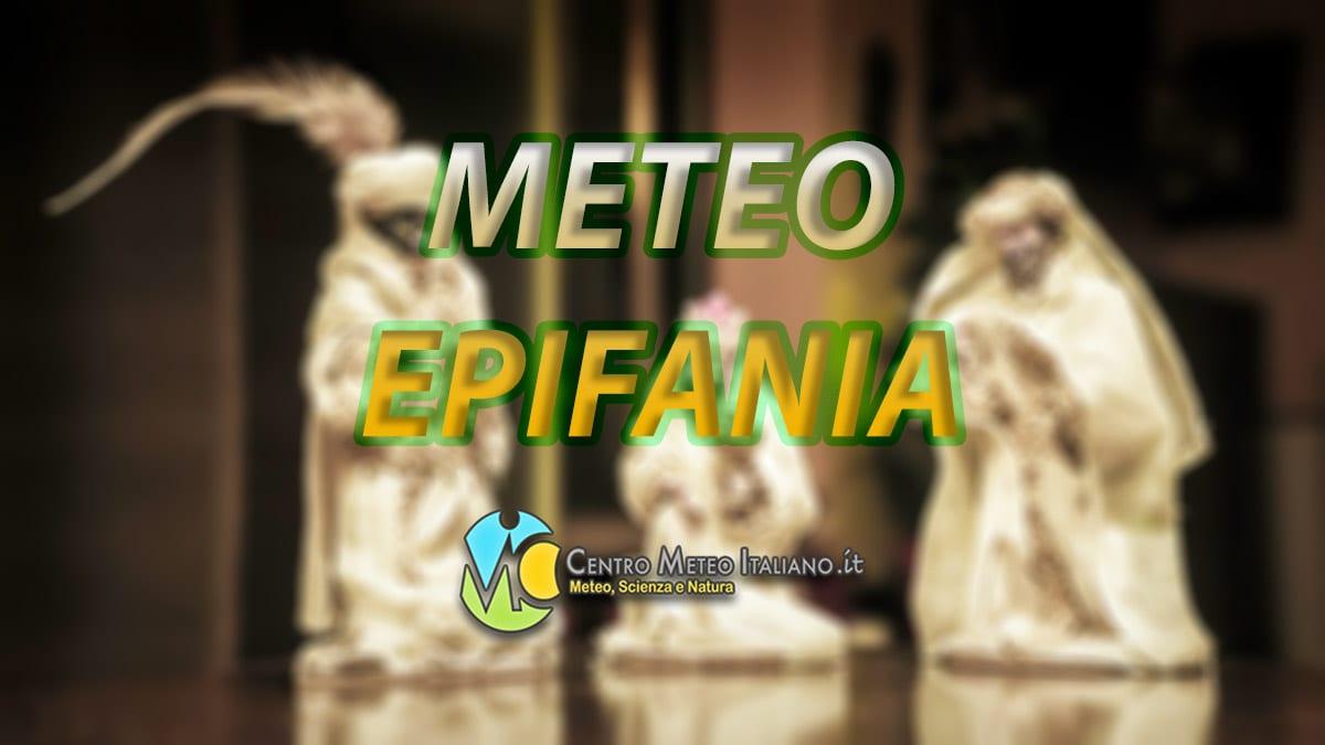 METEO EPIFANIA - La TENDENZA con gli ultimi aggiornamenti per l'inizio di GENNAIO 2021