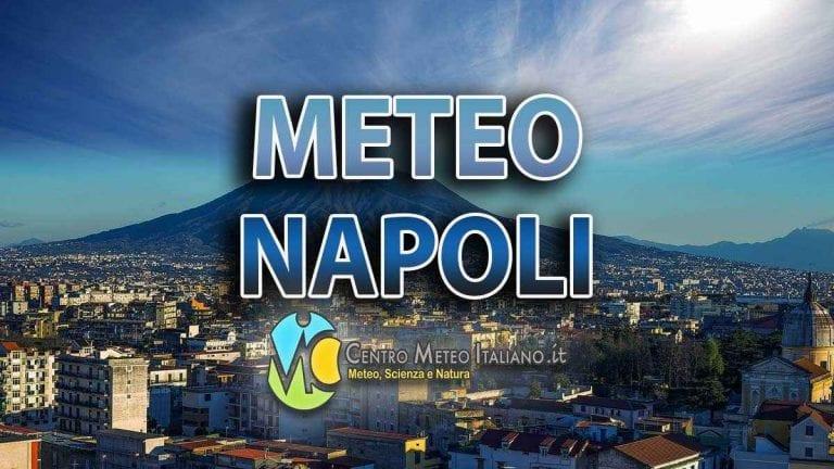 METEO NAPOLI – tempo STABILE nella giornata odierna, ma dalla serata di domani possibili PIOGGE in arrivo