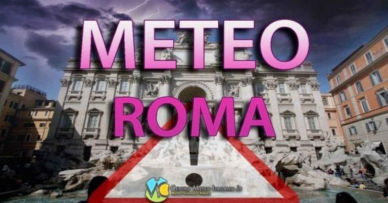 METEO ROMA – MALTEMPO con PIOGGE intense e FORTI VENTI, a seguire calo delle temperature; ecco le previsioni