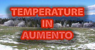 Anticipo di primavera con temperature in sensibile aumento