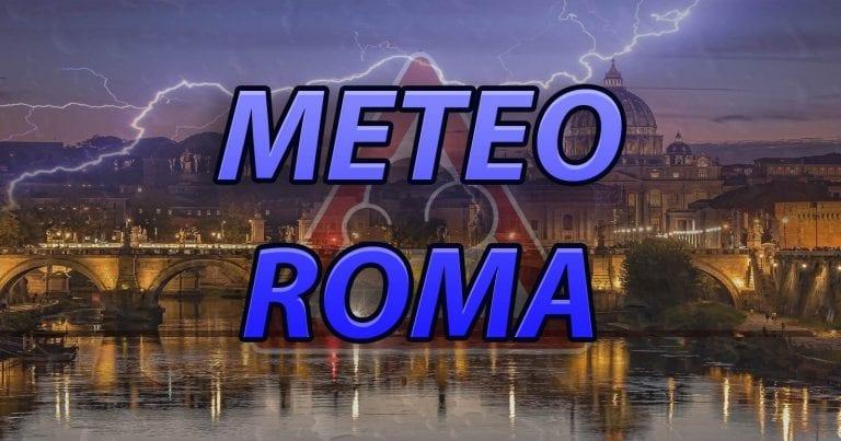 METEO ROMA – MALTEMPO con PIOGGE abbondanti ad avvio di settimana, ecco le previsioni