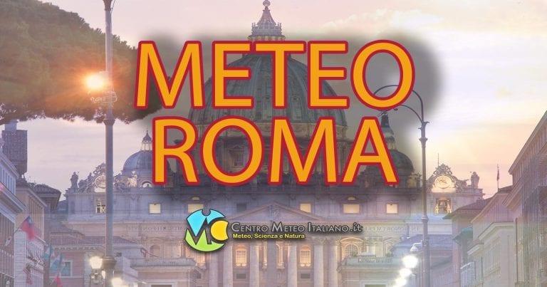 METEO ROMA – Risveglio in compagnia della NEBBIA sulla CAPITALE, tempo STABILE e ASCIUTTO ancora per molto
