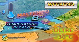 METEO - WEEKEND, che mischia! Alto rischio NUBIFRAGI da un lato, SUPER RICHIAMO e TEMPERATURE fin sui +30°C dall'altro
