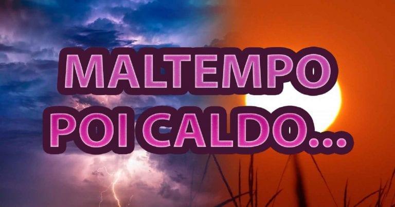 METEO – MALTEMPO in vista a causa di due differenti sistemi instabili, migliora nel WEEKEND con TEMPERATURE in aumento