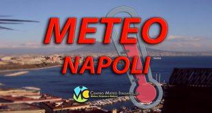 Temperature previste in aumento su Napoli - Centro Meteo Italiano