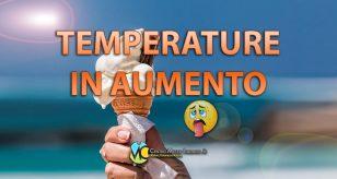 Temperature in aumento previste per i prossimi giorni - Centro Meteo Italiano