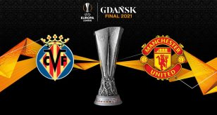 Europa League 2021, finale Villarreal-Manchester United DIRETTA LIVE oggi: orario tv, formazioni e risultato