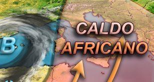 METEO - L'ITALIA PIOMBA nelle grinfie dell'ANTICICLONE AFRICANO, TEMPERATURE fino a +35°C, ecco i dettagli
