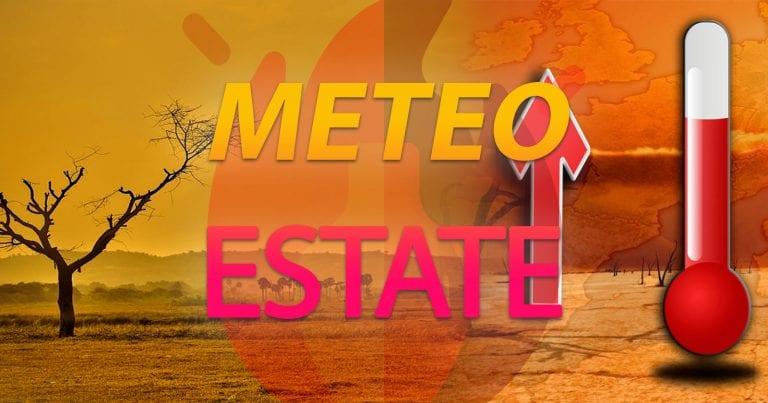 METEO – ESTATE 2021 tra le più CALDE dall'inizio delle rilevazioni. Il report CNR